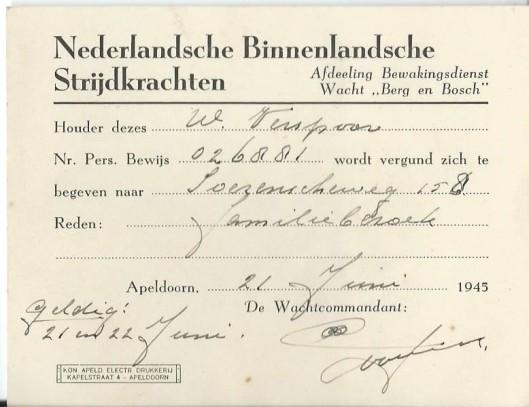 Vergunning aan W.Verspoor van de Nederlandse Binnenlandse Strijdkrachten in Apeldoorn om zich op 21 juni 1945 naar doe gemeente te begeven.