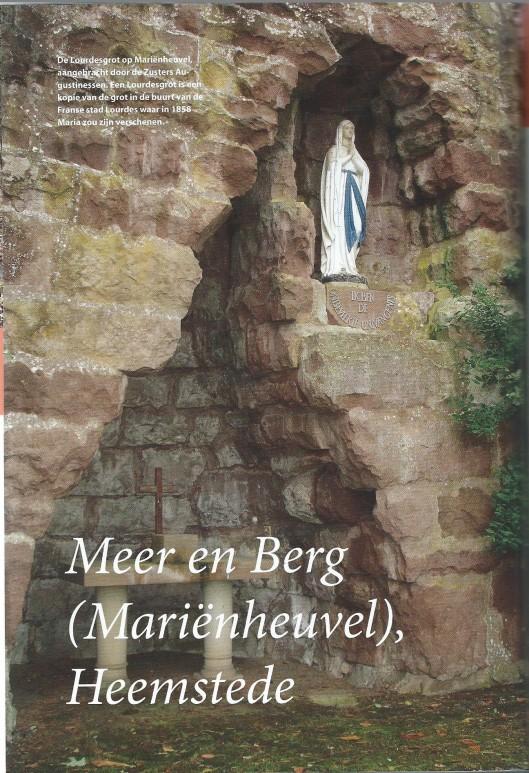 De Lourdesgrot op Mariënheuvel (Uit: De Amsterdamse buitenplaatsen). In 2015 is het landgped verkpcht aan een projectontwikkelaar uit Hilversum. DE resterende zusters Augustinessen wonen nu in het nabijgelegenkloosterpand Thagaste
