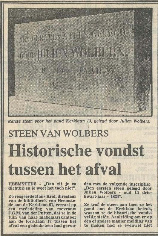 Bericht over vondst van steen door mw.J.M.G.van der Putten in de tuin van het Wolbers-huis (Heemsteedse Courant van 13-1-1983)