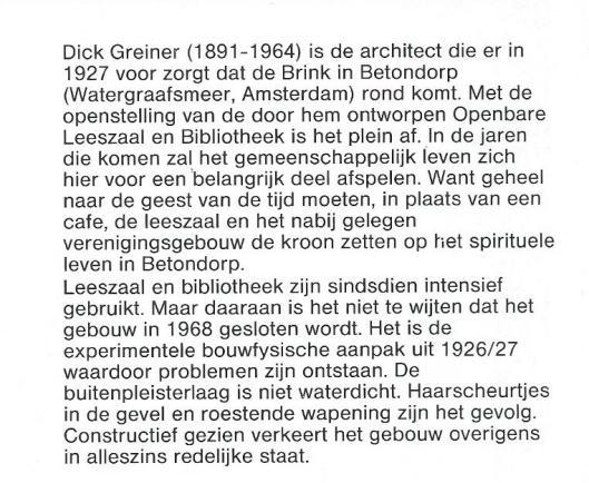 Restauratie en verbouwing bibliotheek Amsterdam. Oorspronkelijk ontwerp Dick Greiner, 1974; restauratie ontwerp 1981; locatie Brink, Betondorp Amsterdam