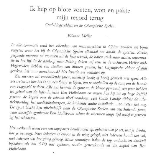 Inleiding bij artikel van Elianne Meijer over Oud-Hagevelders op de Olympische Spelen (Jaarboek 2008 Stichting Reünisten Hageveld).