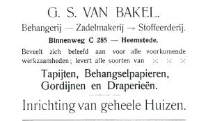 G.S.van Bakel in een advertentie uit 1907, toen nog met oude nummering. Na 1907 gewijzigd in oktober van dat jaar een deel van de Binnenweg vanaf de IJzeren Brug tot het Raadhuisplein: Raadhuisstraat is genoemd