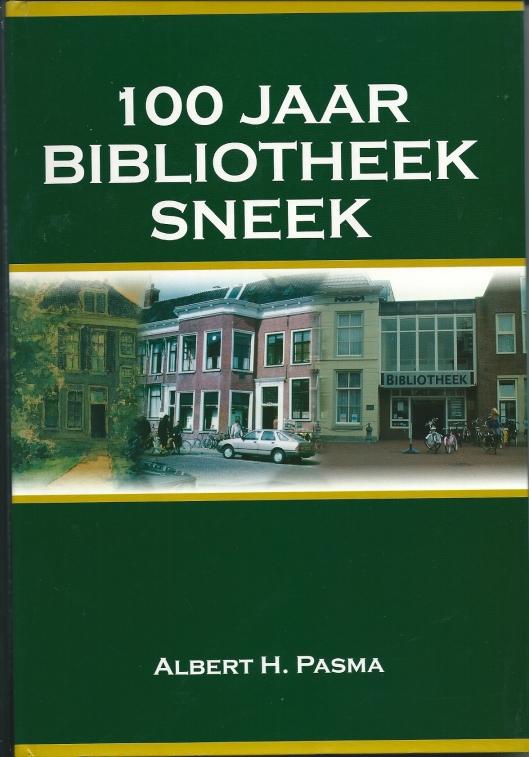 Vooromslag van het fraaie door oud-recteur Albert H.Pasma samengestelde boekwerk: '100 jaar bibliotheek Sneek'