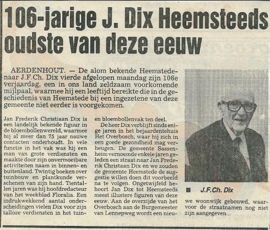 Eenmaal 100 verscheen jaarlijks een bericht bij zijn verjaardag in de regionale pers. Hier een artikel uit de Heemsteedse Koerier van 22 juni 1987