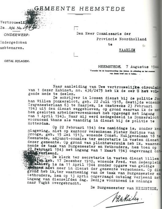 Schrijven van burgemeester Van Riesen aan de Commissaris van Noord-Holland van 7 augustus 1944, waarin o.a. wordt gemeld dat gemeenteambtenaren P.M.van Drooge en W.Denijs niet op het werk zijn verschenen