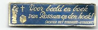 Middenstandsrijm op een boekhandelsmerkje: 'Voor beeld en boek van Rossum op den hoek' [winkel was gevestigd achter het stadhuis van Utrecht]