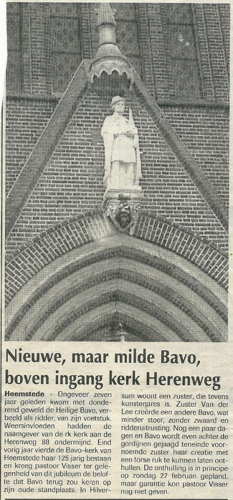 Verslag van een nieuwe St.Bavo boven ingang kerk, vervaardigd door Zuster van der Lee (De Heemsteder, 16-2-2000)