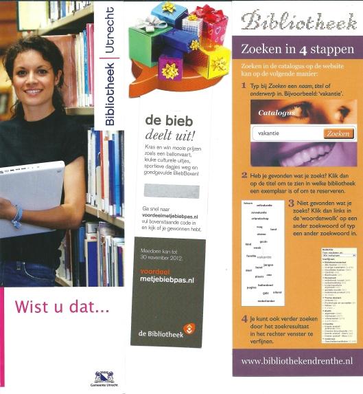 V.l.n.r.: openbare bibliotheek Utrecht; voordeel biebpas; zoeken in catalogus op website van bibliotheken in Drenthe