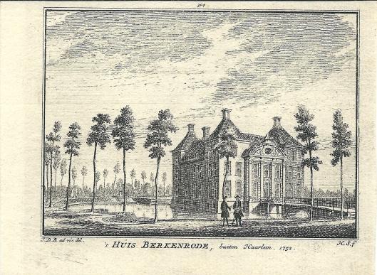 't Huis Berkenrode buiten Haarlem. Gravure Hendrik Spilman, 1752