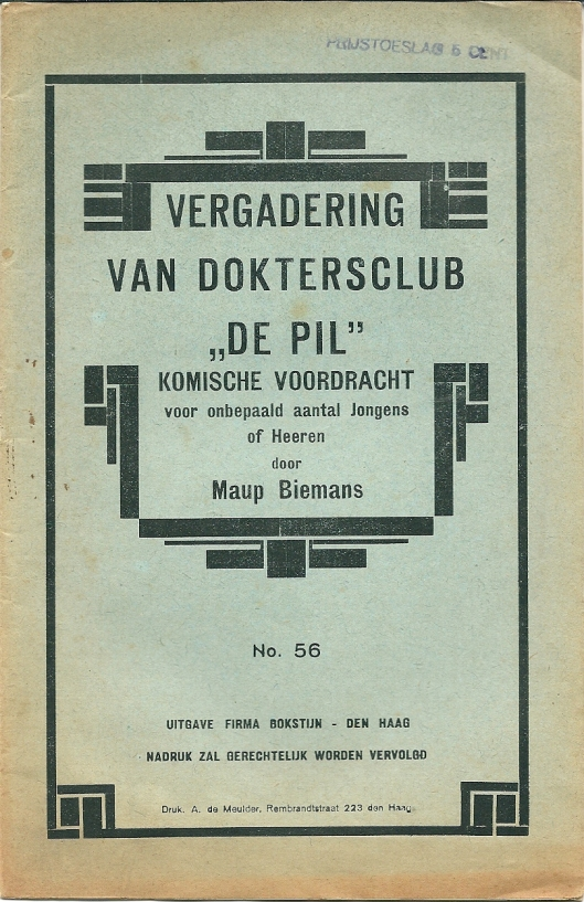 Vergadering van Doktersclub 'de Pil' komische voordracht door Maup Biemans. Uitgave van Bokstijn, Den Haag