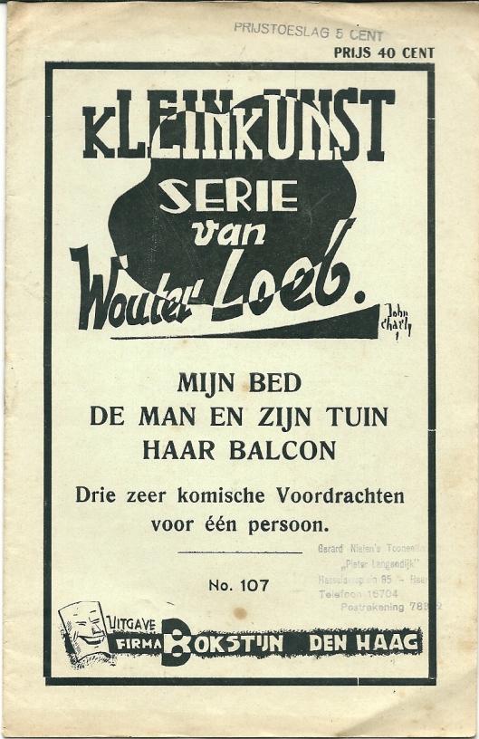 Voorzijde van 'Mijn bed'; 'De man en zijn tuin' voordracht; Haar balcon, geschreven door Wouter Loeb. Uitgave van firma Bokstijn in Den Haag