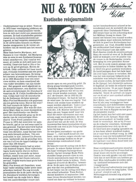 Artikel van Igor Cornelissen over mary Pos, 'exotische reisjournaliste' naar aanleiging van haar overlijden. Gepubliceerd in Vrij Nederland van 16 januari 1988.