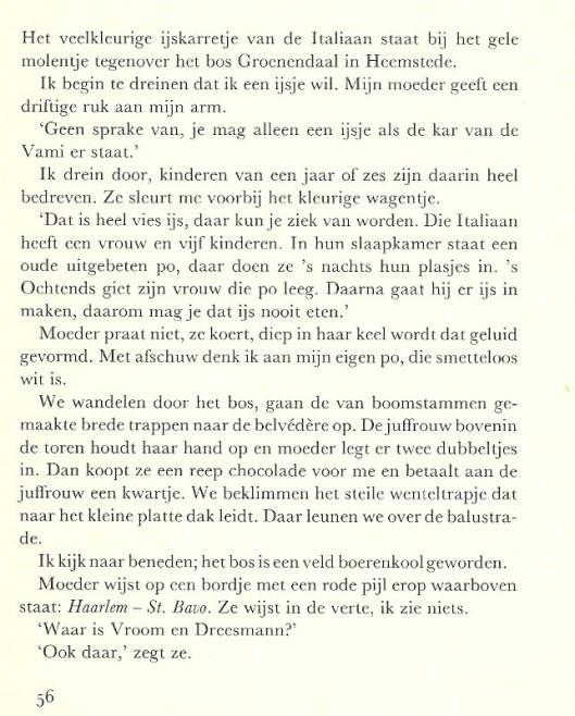 Bezoek van Frans Pointl als kind naar Groenendaal en de belvédère. In: De kip die over de soep vloog' Eerste druk, 1989.
