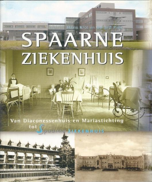 Vooromslag boek Spaarne Ziekenhuis. 2005