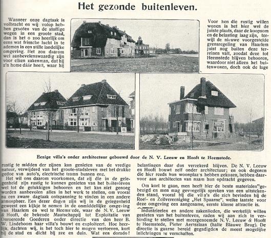 Op de terreinen van Leeuw en Hooft + Bronstee zijn in de jaren 20 en 30 vn de vorige eeuw herenhuizen gebouwd. Hier een artikel uit tijdschrift 'Het Leven' van 1927, p. 343,