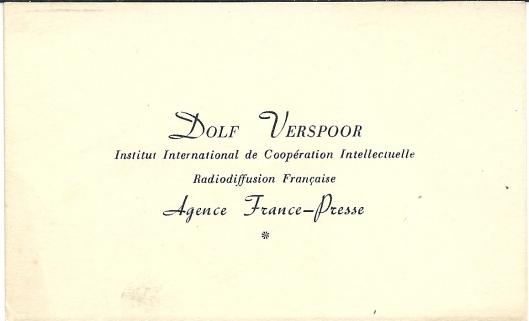 Visitekaartje van Dolf Verspoor als journalist voor Agence France-Presse. Terug in Nederland werkte hij een aantal jaren voor de Wereldomroep