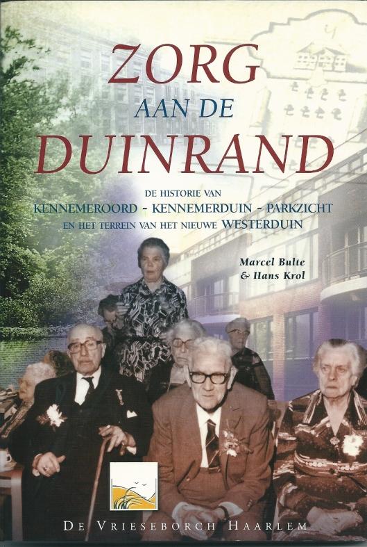 Vooromslag van boek: Zorg aan de Duinrand, 2000.
