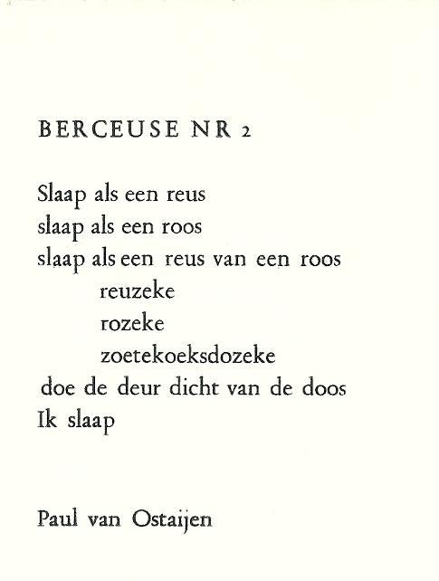 Een favoriet gedicht van Hans Rombouts was: 'Berceuse nr. 2' door Paul van Ostaijen