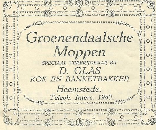 In 1913 werden speciale koekjes 'Groenendaalse Moppen' gebakken door D.Glas