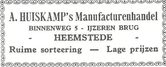 Avertentie uit 1931 van A.Huiskamp's Manufacturenhandel, Binnenweg 5 Heemstede