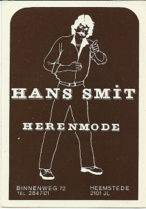 Reclamesticker van voorheen herenmodezaak Hans Smit