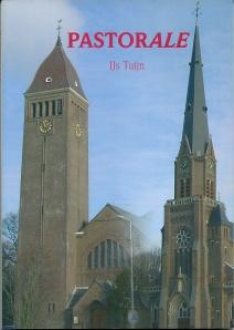 Voorzijde boek 'Pastorale' door IJs Tuijn met afbeelding van de O.L.V.Hemelvaartkerk (links) en H.Bavokerk (rechts)