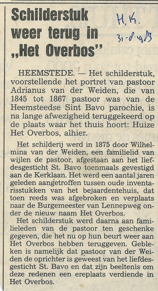 Portret van pastoor Adrianus van der Weiden terug in Het Overbos (Uit de Heemsteedse Koerier van 31-8-1983)