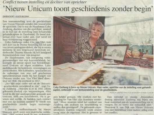 Bericht in het Haarlems dagblad van 11 november 2000 naar aanleiding van een tentoonstelling en gesprek met een dochter van de oprichter en eerste directeur van (Nieuw) Unicum, mevrouw Coby Zuidweg.