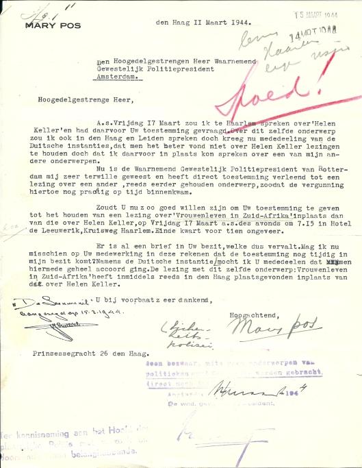 Schrijven van Mary Pos de dato 11 maart 1944 waarin zij de Waarnemend Gewestelijk Politiepresident toestemming vraagt een lezing te houden over 'Vrouwenleven in Zuid-Afrika' in plaats van over Helen Keller waartegen bezwaren waren geuit.