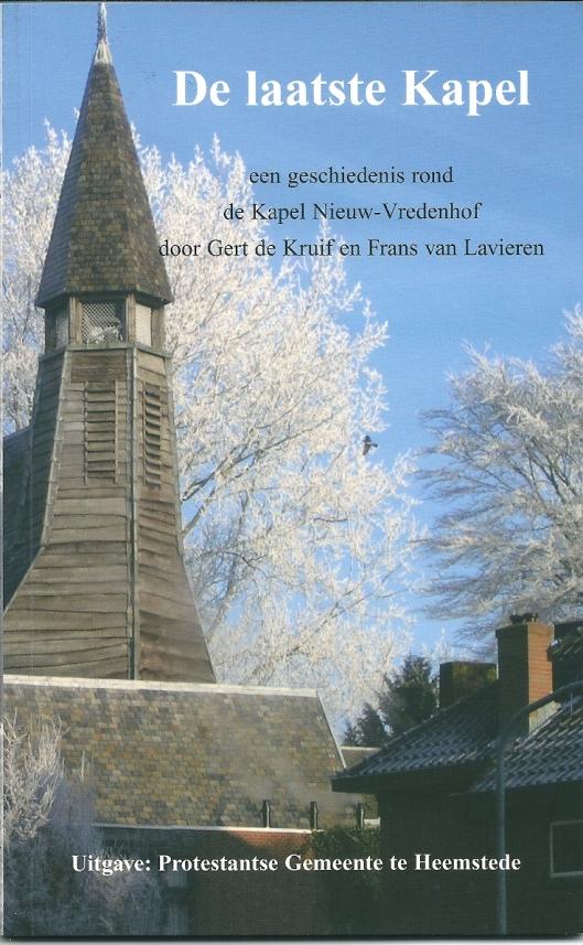 In 2009 verschenen boekje over de geschiedenis van 'Nieuw-Vredenhof' door Gert de Kruif en Frans van Lavieren