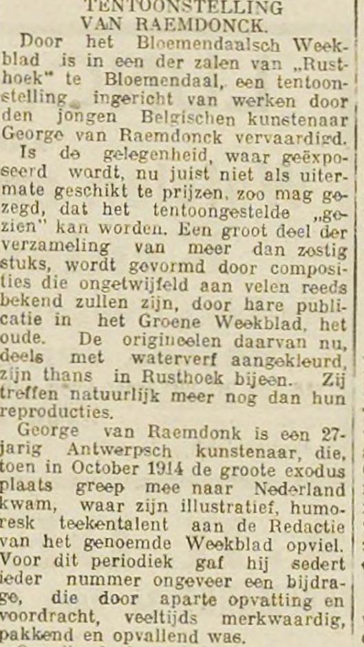Bericht van tentoonstelling tekeningen van George van Raemdonck in Bloemnendaal. Uit: Haerlem's Dagblad, 23-11-1915.