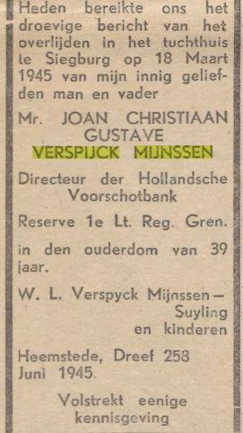Rouwbericht overlijden J.C.G.Verspijck Mijnssen. Uit het tijdens WOII illegale blad: Je Maintiendrai: Nederland en Oranje, 23-6-1945.