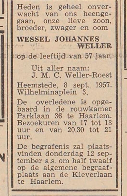 Na freule van der Goes is het pand 'Kerkzicht' bewoond door de familie Weller. Bericht van overlijden van de heer J.Weller uit Haarlem's Dagblad, 9-9-1957