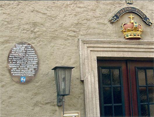 In 1764 studeerde Casanova in de Bibliotheca Augusta te Wolfenbüttel. Hij logeerde toen in gasthuis 'De van Spanje, waar een herinneringsplaquette aan de gevel is aangebracht