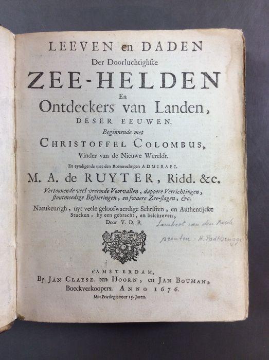 Titelblad van 'Leven en daden der doorluchtige Zeehelden (...) door Lambert van den Bosch met 33 gravures door H. Padtbrugge. 1676.