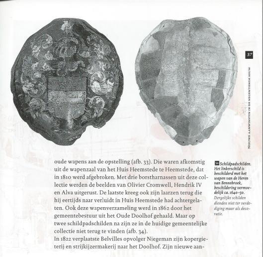 Schildpadschilden; het links met het wapen van Adriaan Pauw, heer van Bennebroek, afkomstig uit de wapenzaal van het in 1810 afgebroken Huis te Heemstede (Marianne Eisma)