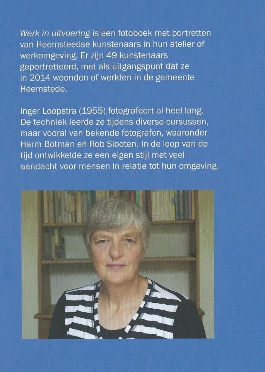 Door fotograaf Inger Loopstra is in 2015 een fraai fotoboek geubliceerd met afbeeldingen van 49 kunstenaars woonachtig in Heemstede., zoals Willem Snitker, Ellen Meuwese, Vera de Backker en Ellen Meuwese, Wolff. Meuwese. Een fraaie en aanbevelenswaardige uitgave, waarin ik persoonlijk enkel Annemieke Couzy mis. De prijs ibedraagt19,5 euro en het boek is in de boekhandel verkrijgbaar. ISBN 978-90-90288468