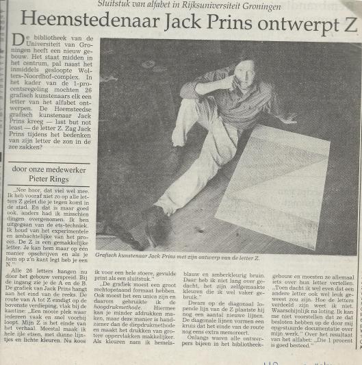 Heemstedenaar Jack Prins ontwerpt Z voor Universiteitsbibliotheek Groningen (Haarlems Dagblad, 22 november 1990).