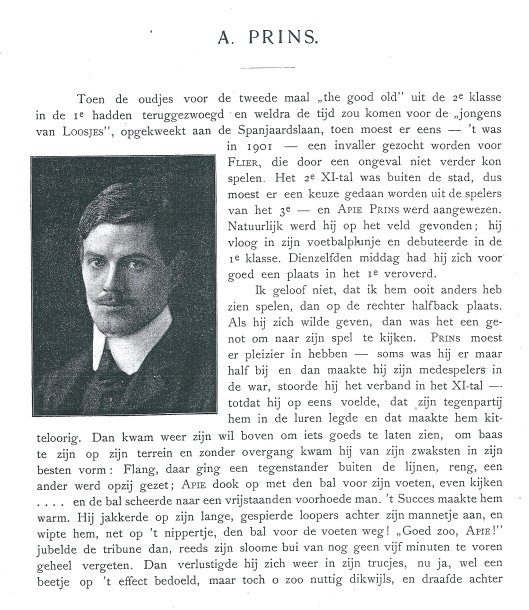 Beschrijving Apie Prins als voetballer in: Gedenkboek ter gelegenheid van het 4-jarig bestaan van de Haarlemsche Football Club 1879-1919, pagina 182.