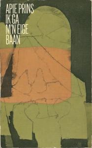 Vooromslag paperbackuitgave van Apie Prins: Ik ga m'n eige baan, 1963