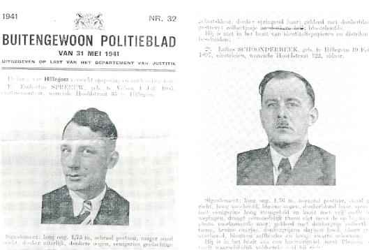 Opsporingsbevelen van Embertus Spreeuw en Lucas Schoonderbeek uit Hillegom, die zijn verschenen in het Buitengewoon Politieblad van 31 mei 1941. Schoonderbeek kwam eind januari 1945 om in Monowitz-Gör;itz, bezweken bij deportatie naar Auschwitz (Uit: Frans Out: Hillegom '40-'45', 1987).