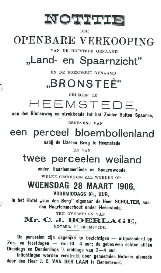 Voorzijde van openbare verkoping Land- en Spaarnzicht en boerderij Bronstee 28 maart 1906 in hotel van den Berg ten overstaan van notaris mr.C.J.Boerlage