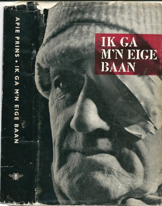 Voor- en bandstofomslag van 'Ik ga m'n eige baan'' Uitgeverij De Bezige Bij, 1958