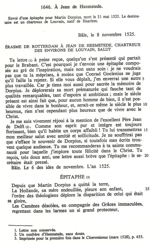 Brief van Ersamus aan Johannes van Heemstede betreffende een grafschrift voor Martinus Dorpius (Maarten van Dorp), circa 1485 geboren en eind mei 1525 in Leuven overleden. Een Nederlandse humanist en theoloog die hoogleraar en rector magnificus aan de Universiteit van Leuven is geweest.