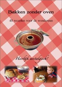 Voorzijde nieuwe uitgave: Bakken zonder oven; door Mia Snelder