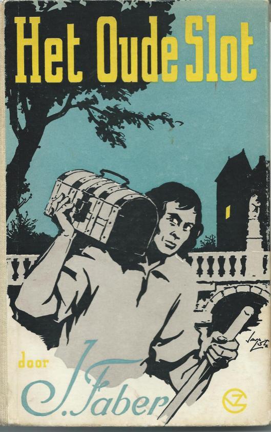 Vooromslag van jeugdroman 'Het Oude Slot' door J.Faber, geïllustreerd door Luc Lutz.