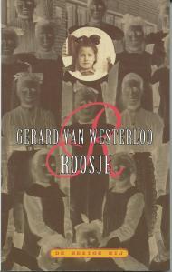 Vooromslag van 'Roosje' door Gerard van Westerloo. Amsterdam, De Bezige Bij, 1996.