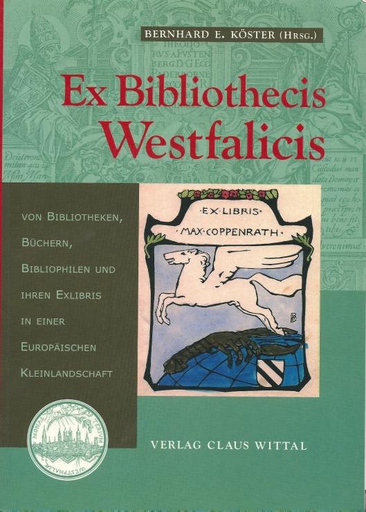 Vooromslag van het boek: Ex Bibliothecis Westfalicis. 1997. Zie literatuuropgave