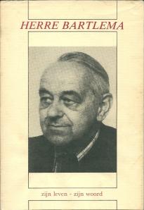Vooromslag van boek: 'Herre Bartlem zijn leven - zijn woord. Biografische inleiding en selektie door dr. T.Brattinga. Bolsward, Het Witte Boekhuis, 1980.