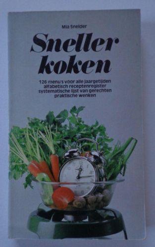 Vooromslag van Sneller koken door Mia Snelder.